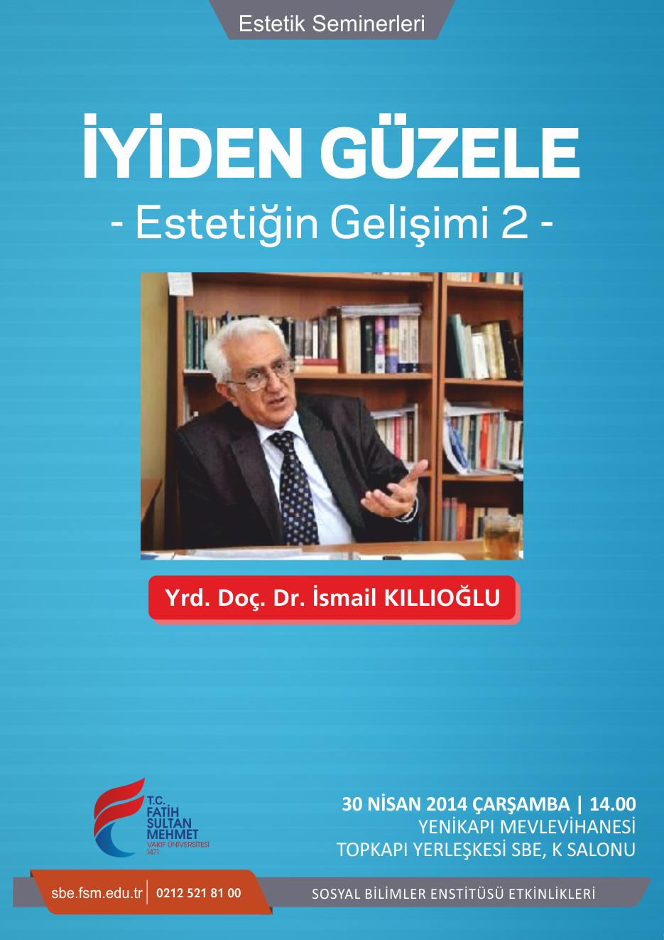 http://sbe.fsm.edu.tr/resimler/upload/Iyiden-Guzele-Estetigin-Gelisimi-2-Semineri-1300414.jpg