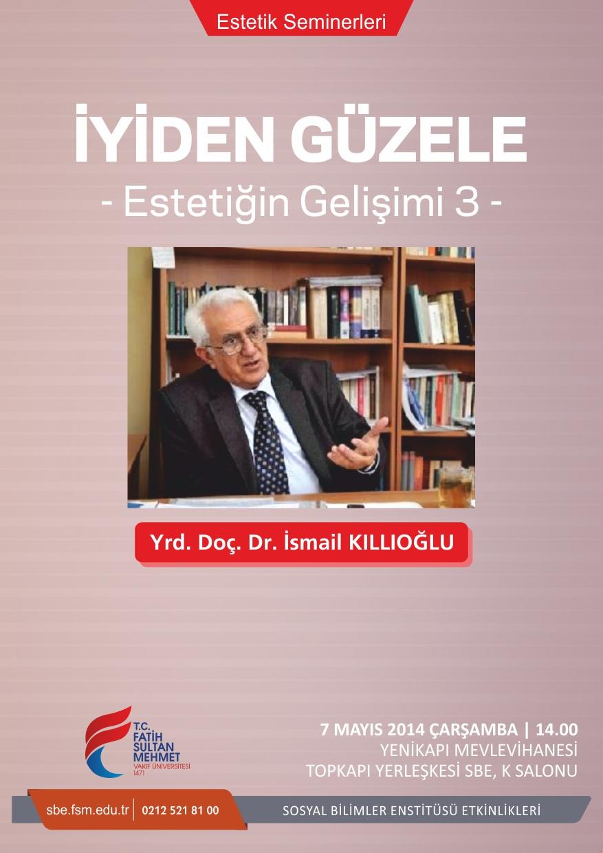 http://sbe.fsm.edu.tr/resimler/upload/Iyiden-Guzele-Estetigin-Gelisimi-3-Semineri-1060514.jpg